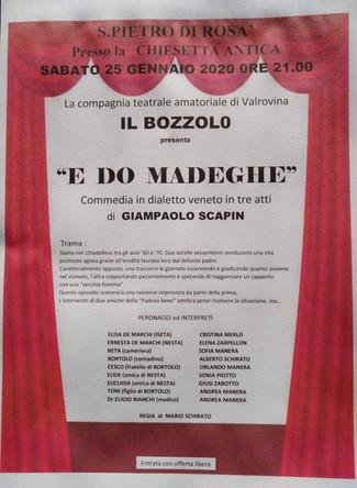 """IL BOZZOLO presenta """"E DO MADEGHE"""""""