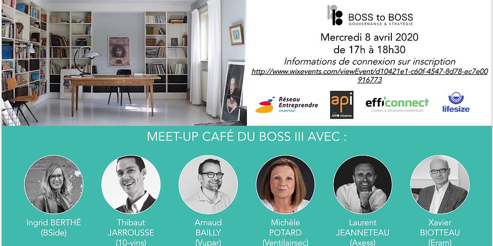 Meet-up Café du BOSS III - #COVID19