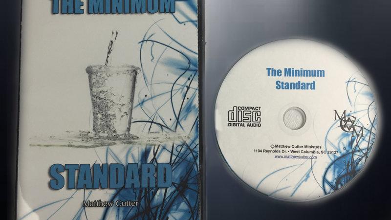 The Minimum Standard