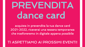 PREVENDITA DANCE CARD 2021-2022!