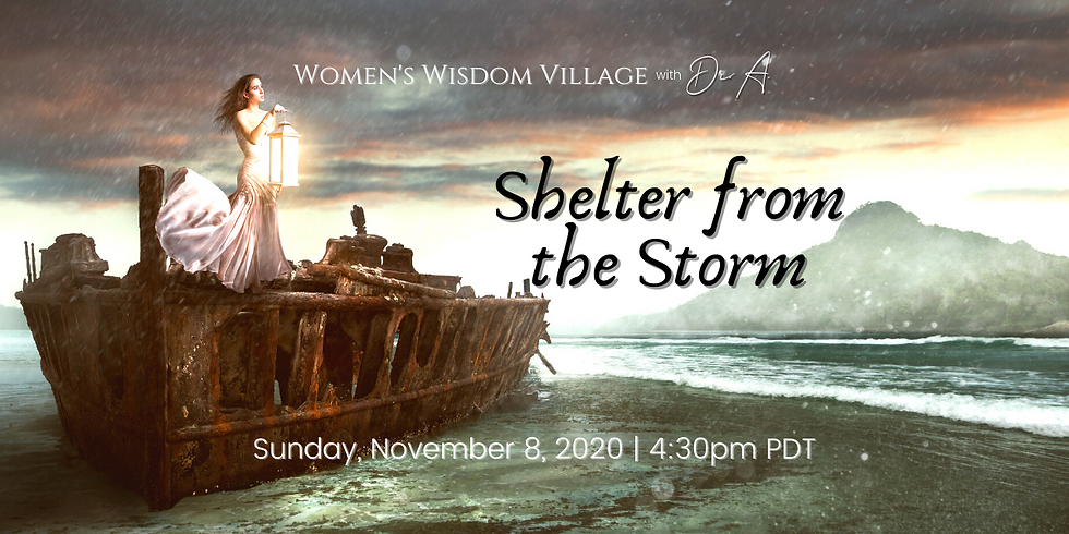 Shelter From The Storm- Sun. 11/08 4:30 pm PT