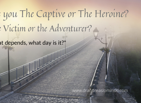 Are you the Captive or the Heroine?