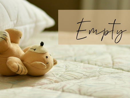 empty nest: loss, expectation & dissapointment