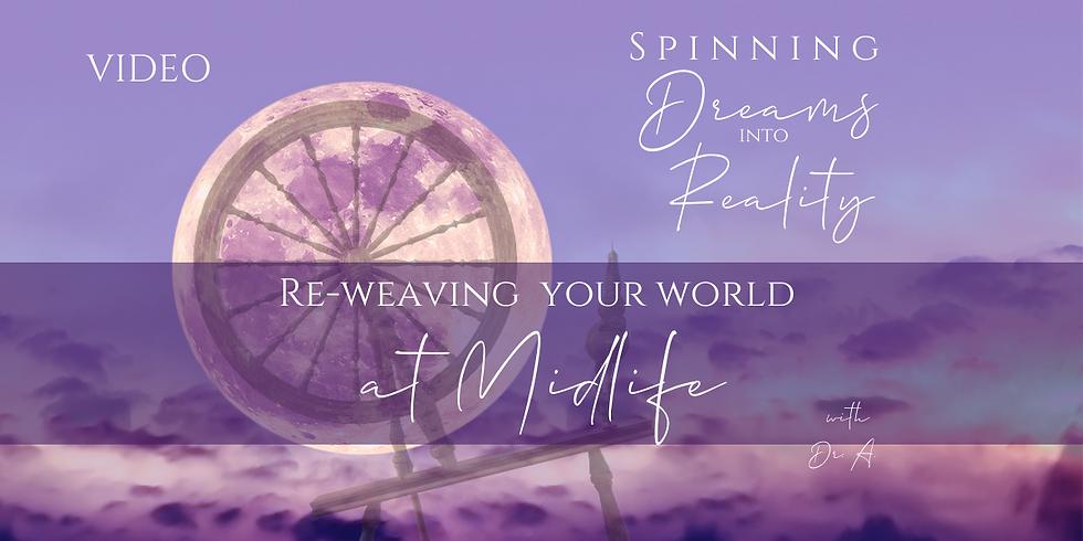 "VIDEO ""Spinning Dreams into Reality""- Women's Wisdom Village - Fri 2/26"