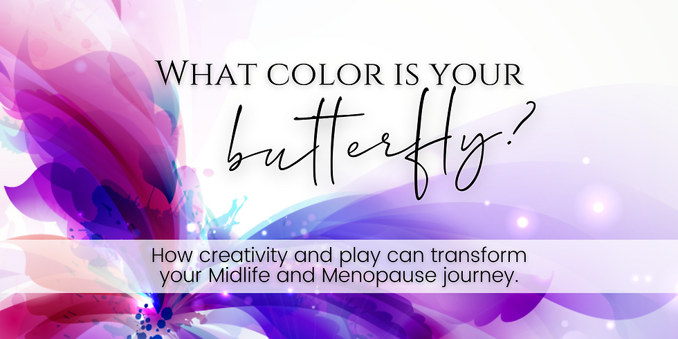 What Color is Your Butterfly? - Sun. 10/11 4:30 pm PT  (1)