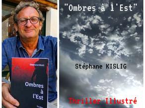 Ombres à l'Est, le Thriller de Stéphane KISLIG