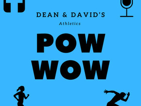 Dean & David's Athletics Pow-Wow is back!