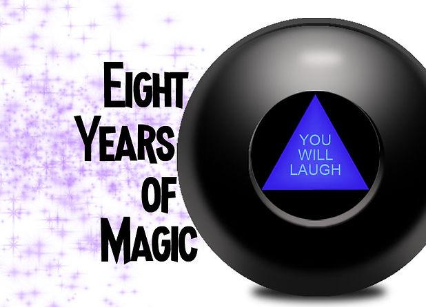 8 years of magic.jpg