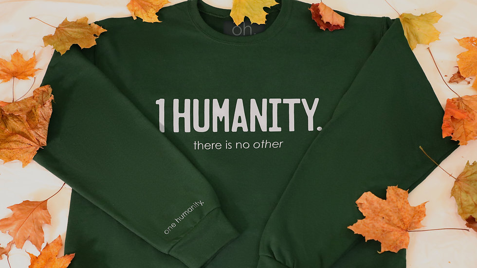Green Adult Crewneck Sweatshirt - We Are One Humanity