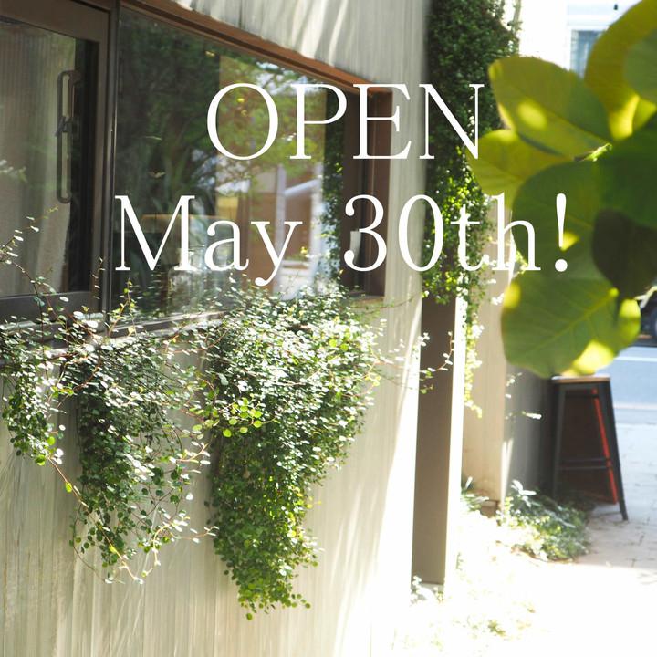 5月30日 OPEN !