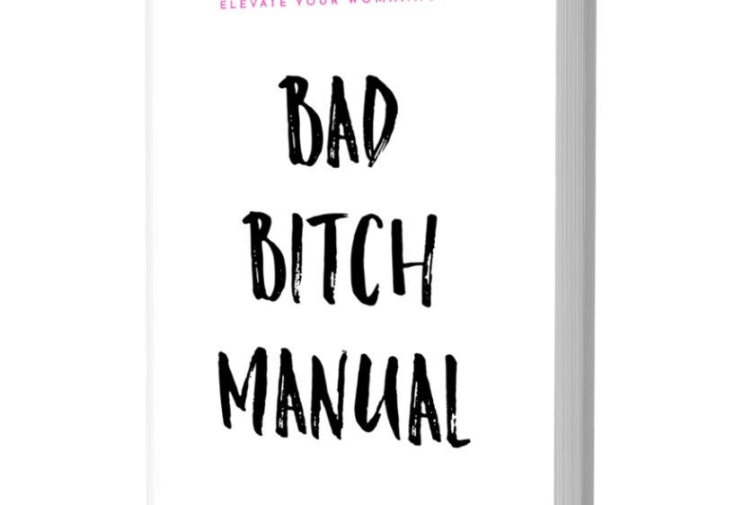BAD BITCH MANUAL