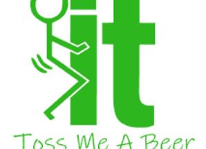 Fuck It! Toss Me A Beer