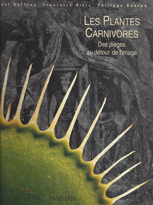 Les Plantes Carnivores -Baffray, Brice, Danton