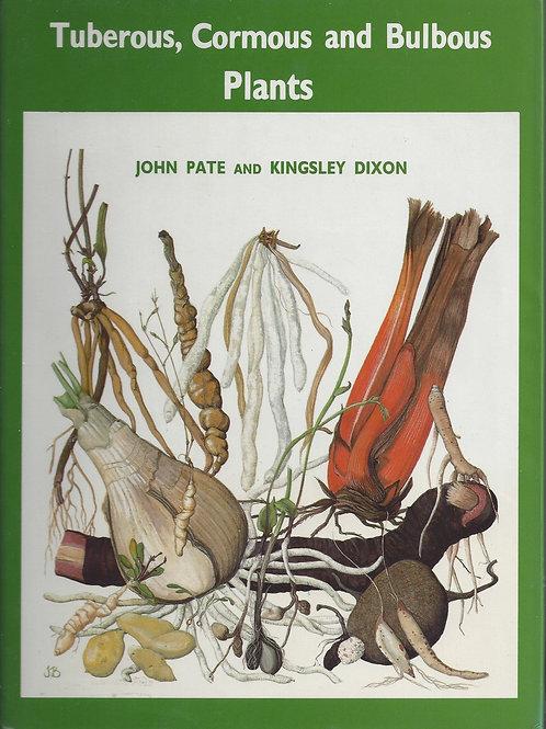 Tuberous, Cormous and Bulbous Plants - Pate, Dixon