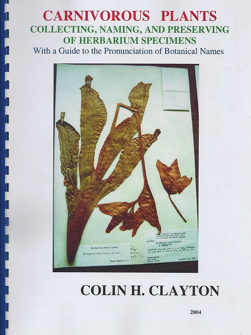 Carnivorous Plants – Collecting, Naming, and Preserving of Herbarium Specimens