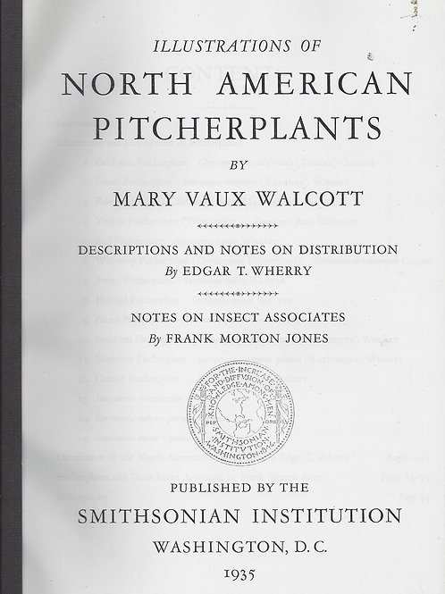 Illustrations of North American Pitcher Plants - Walcott