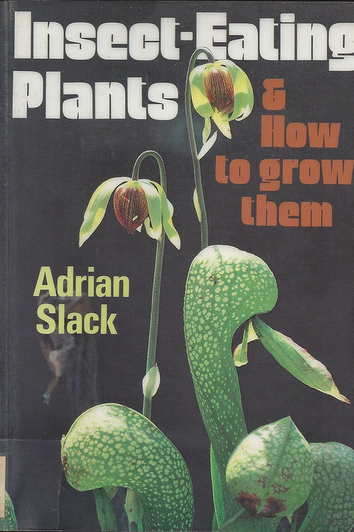Insect Eating Plants and How To Grow Them - Slack