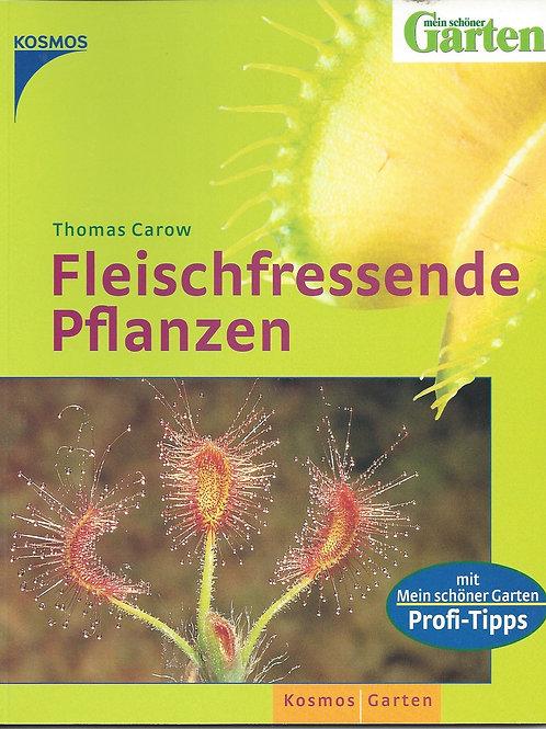 Fleischfressende Pflanzen - Carow