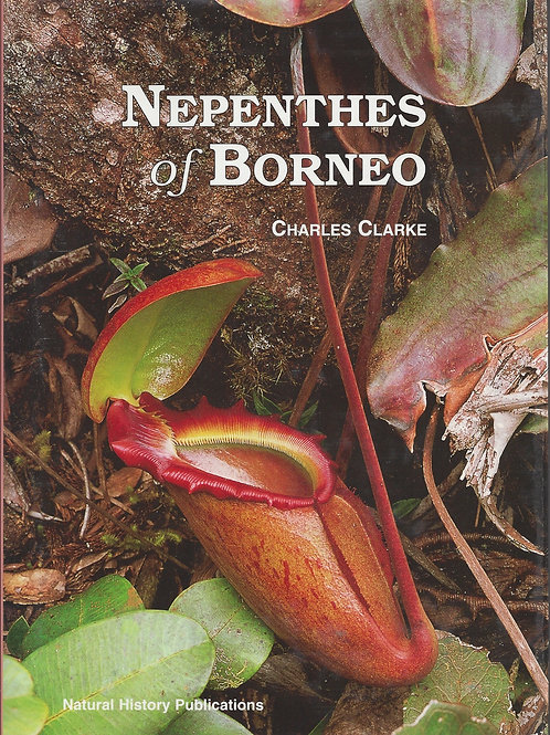 Nepenthes of  Borneo - Clarke - boxed case