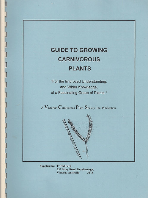 Guide To Growing Carnivorous Plants - Victorian Carnivorous Plant Society