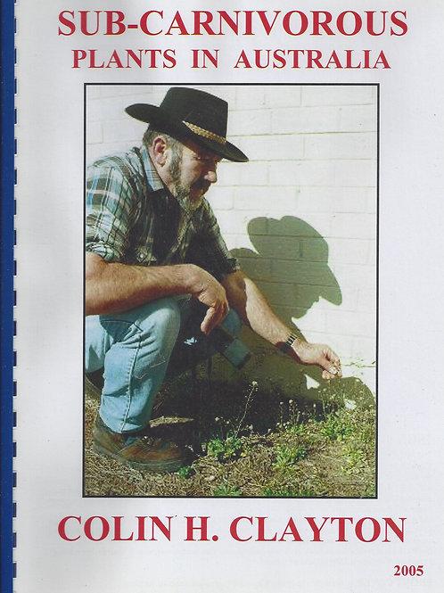 Sub-Carnivorous Plants in Australia - Clayton