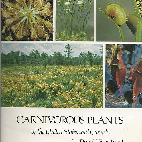 Carnivorous Plants of the United States and Canada - Schnell