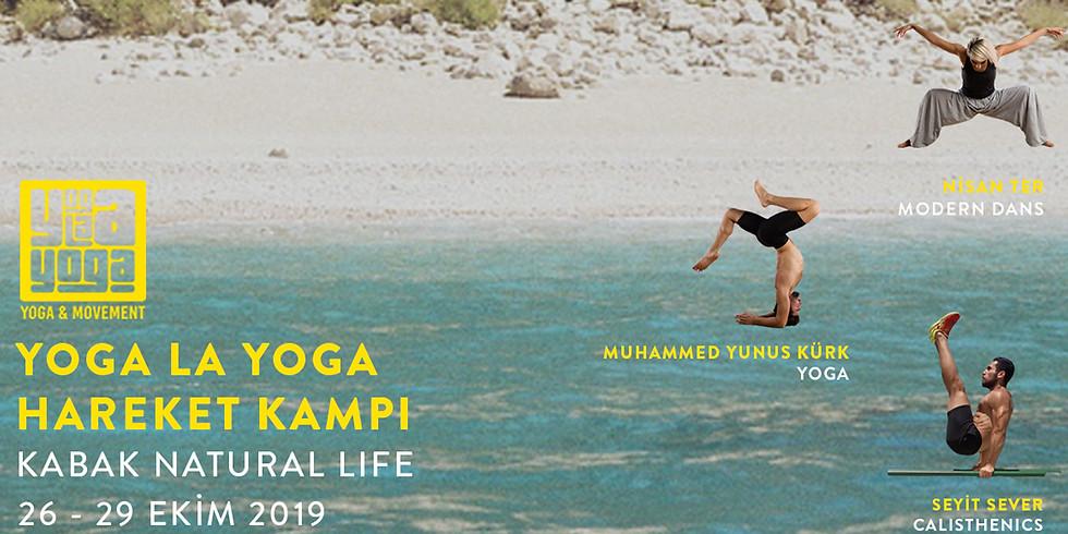 Yoga La Yoga - Yoga ve Hareket Kampı