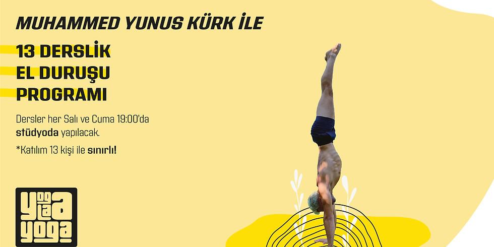 M. Yunus Kürk ile el Duruşu Atölyesi