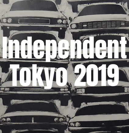 Independent TOKYO 2019