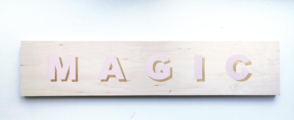 MAGIC Natural Wooden Sign