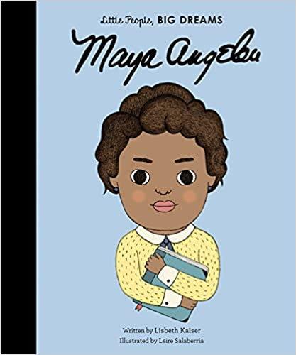Maya Angelou (Little People, Big Dreams Series)
