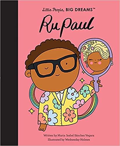 RuPaul (Little People, Big Dreams)
