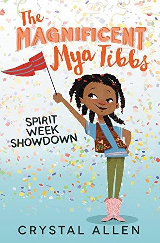 The Magnificent Mya Tibbs: Spirit Week Showdown