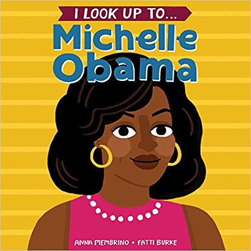 I Look Up To Michelle Obama