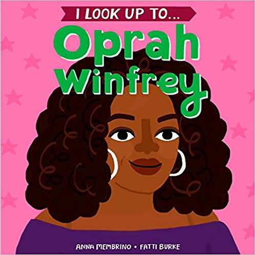 I Look Up to Oprah Winfrey