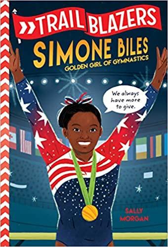Simone Biles: Golden Girl of Gymnastics (Trailblazers Series)