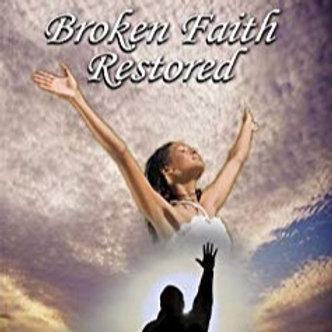 Broken Faith Restored