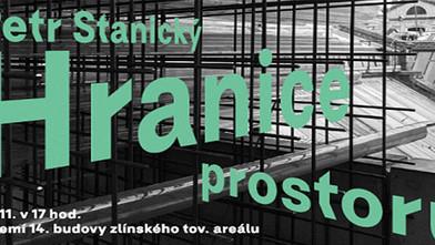 Zveme vás na výstavu Petra Stanického v Krajské galerii výtvarného umění ve Zlíně !