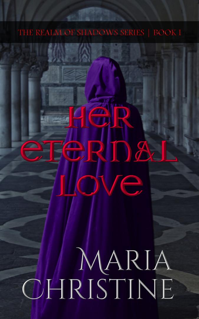 Her Eternal Love (2nd Ed.)