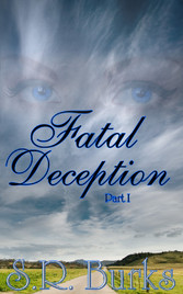 Fatal Deception: Part I