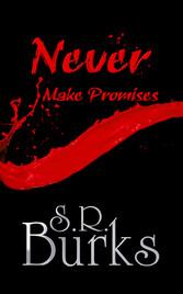 Never Make Promises