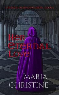 Her Eternal Love by Maria Christine