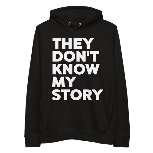 Unisex hoodie - THEY DON'T KNOW