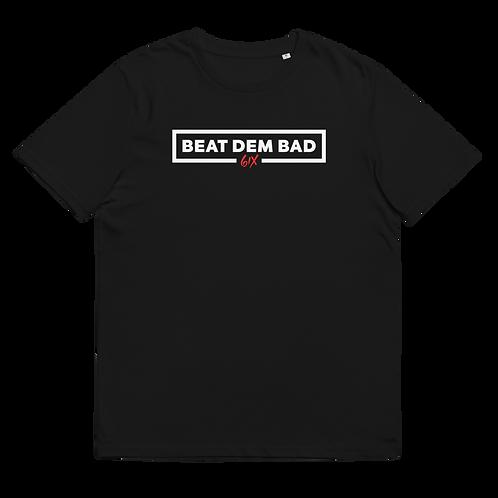 Unisex organic cotton t-shirt - BEAT DEM BAD