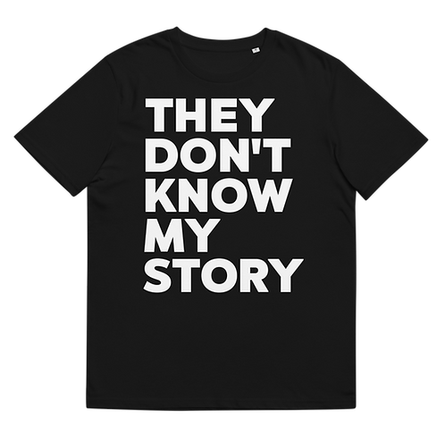 THEY DON'T KNOW - Unisex organic cotton t-shirt