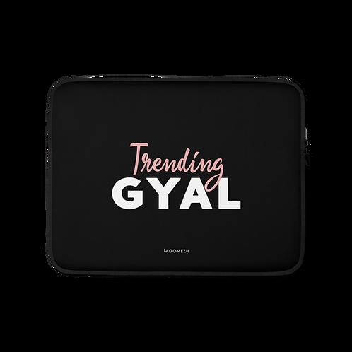 Laptop Sleeve - Trending GYAL