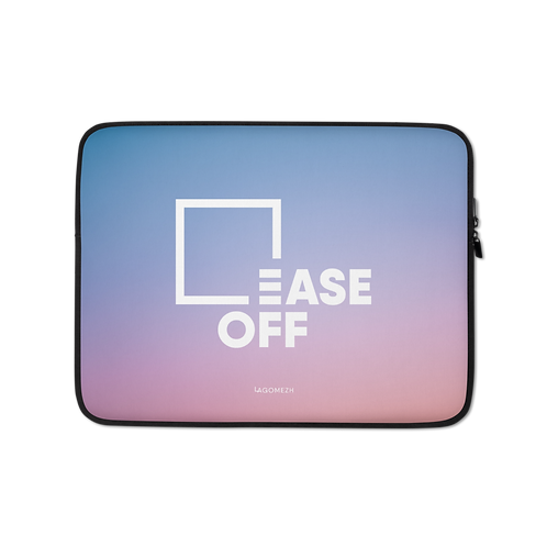Laptop Sleeve - EASE OFF