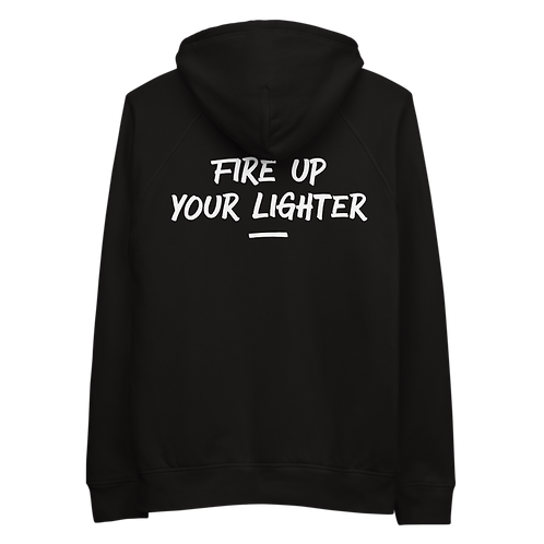 Unisex hoodie - FIRE UP YOUR LIGHTER