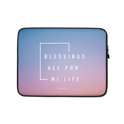 Laptop Sleeve - BLESSINGS