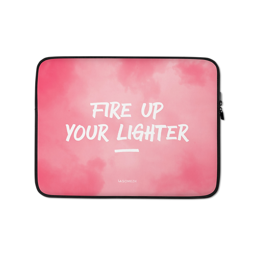 Laptop Sleeve - FIRE UP THE LIGHTER